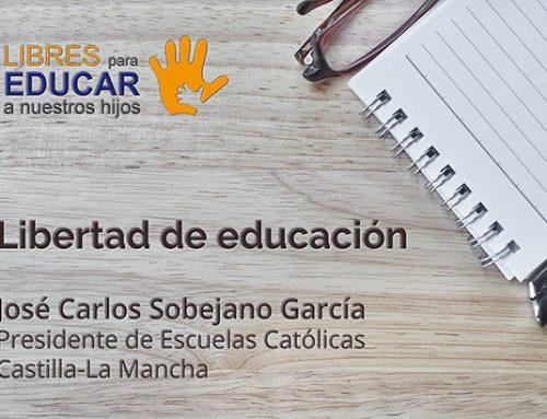 Libertad de educación – José Carlos Sobejano