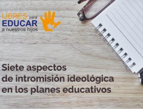 7 aspectos de la intromisión ideológica en los planes educativos